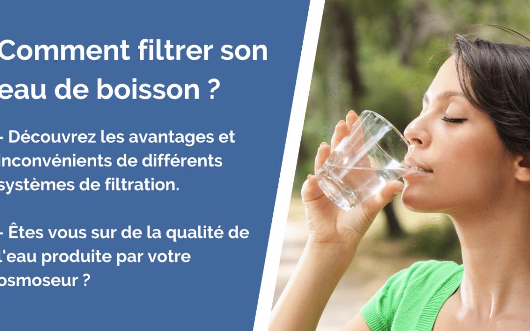 Comment filtrer son eau  de boisson